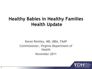 Healthy Babies in Healthy Families  Health Update
