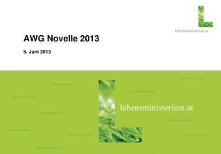 AWG Novelle 2013 5.  Juni  2013