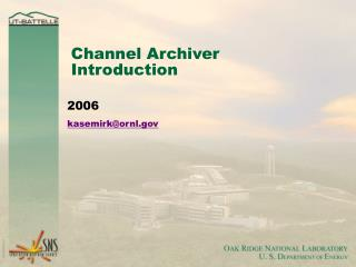 Channel Archiver Introduction