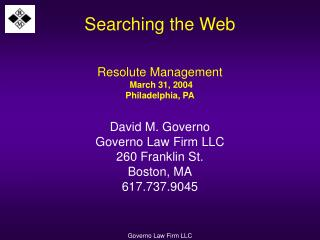 Searching the Web  Resolute Management  March 31, 2004 Philadelphia, PA