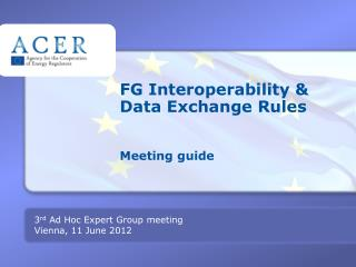 FG Interoperability & Data Exchange Rules Meeting guide