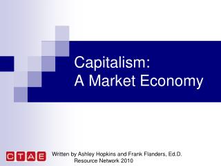 Capitalism: A Market Economy