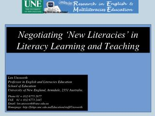 Negotiating 'New Literacies' in Literacy Learning and Teaching