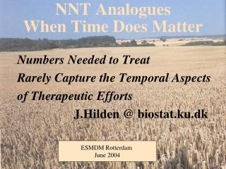 NNT Analogues  When Time Does Matter