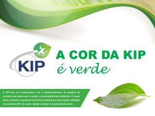 A COR DA KIP é  verde