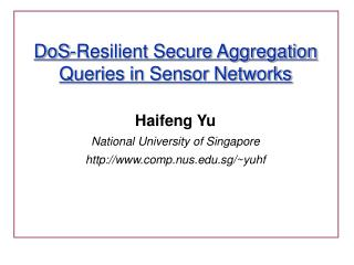 DoS-Resilient Secure Aggregation Queries in Sensor Networks