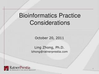 Bioinformatics Practice Considerations