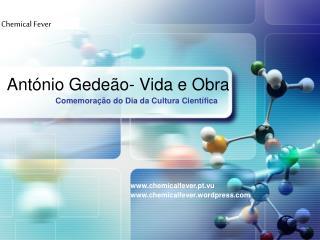 António Gedeão - Vida e  Obra
