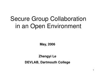 Secure Group Collaboration  in an Open Environment