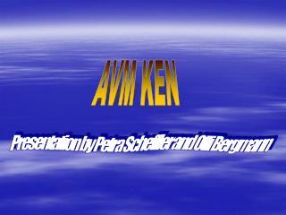 AVM KEN