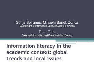 Information literacy in the academic context: global trends and local issues