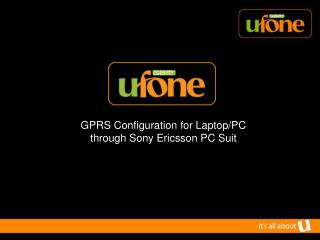 GPRS Configuration for Laptop/PC   through Sony Ericsson PC Suit