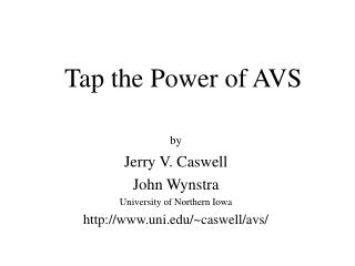 Tap the Power of AVS