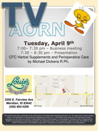 Tuesday,  April 9 th  7:00– 7:30 pm – Business meeting 7:30 – 8:30 pm – Presentation