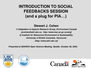 INTRODUCTION TO SOCIAL FEEDBACKS SESSION  (and a plug for PIA…)