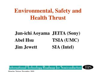 Environmental, Safety and Health Thrust