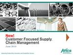 New Customer Focused Supply Chain Management