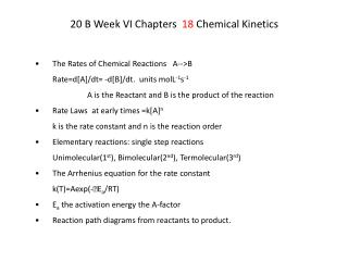 20 B Week VI Chapters   18  Chemical Kinetics
