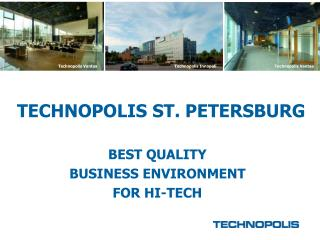TECHNOPOLIS ST. PETERSBURG