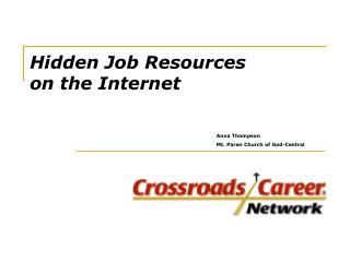 Hidden Job Resources  on the Internet
