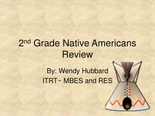 2nd Grade Native Americans Review