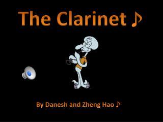 The Clarinet ♪