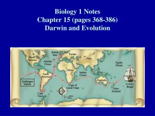 Biology 1 Notes Chapter 15 (pages 368-386)  Darwin and Evolution