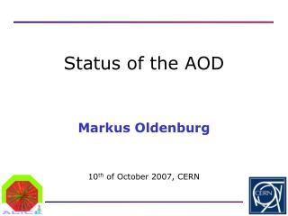Markus Oldenburg 10 th  of October 2007, CERN