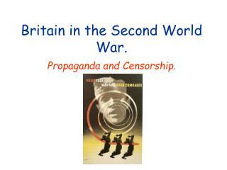 Britain in the Second World War.
