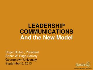 LEADERSHIP  COMMUNICATIONS And the New Model