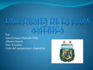 Por:  Luis Enrique Hurtado Villa Alberto franco  País: Ecuador Cede del campeonato: Argentina