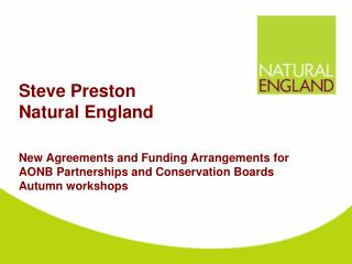 Towards a mature relationship with Natural England………