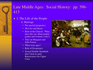 Late Middle Ages:  Social History:  pp. 396-413