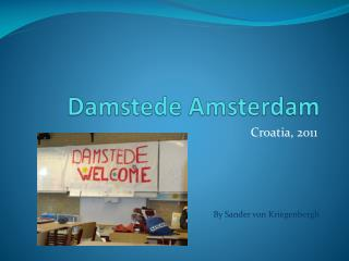 Damstede Amsterdam