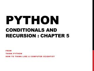 Python Conditionals and recursion : chapter 5