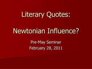 Literary Quotes: Newtonian Influence?