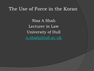The Use of Force in the Koran