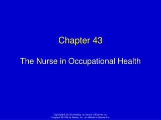 Chapter 43 The Nurse in Occupational Health