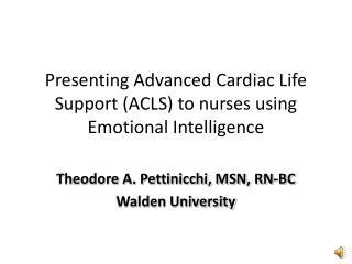 Presenting Advanced Cardiac Life Support (ACLS) to nurses using Emotional Intelligence