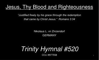 Jesus, Thy Blood and Righteousness