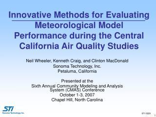 Neil Wheeler, Kenneth Craig, and Clinton MacDonald Sonoma Technology, Inc. Petaluma, California
