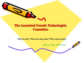 The Associated Genetic Technologists Committee