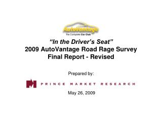 """In the Driver's Seat"" 2009 AutoVantage Road Rage Survey Final Report - Revised"