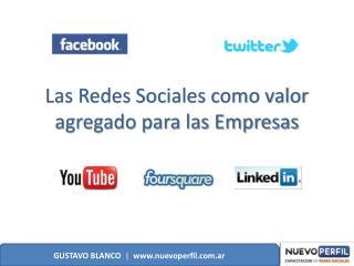 Las Redes Sociales como valor agregado para las Empresas