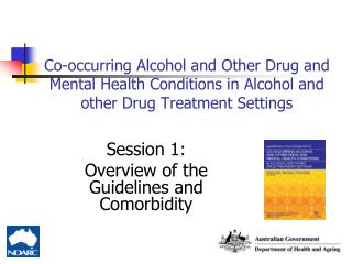 Session 1: Overview of the Guidelines and Comorbidity
