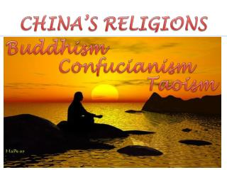 CHINA�S RELIGIONS