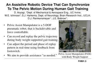 An Assistive Robotic Device That Can Synchronize To The Pelvic Motion During Human Gait Training
