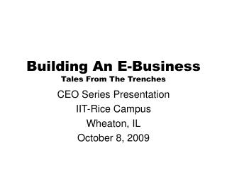 Building An E-Business Tales From The Trenches