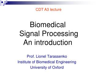 Biomedical  Signal Processing  An introduction