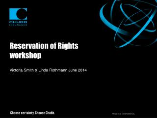 Reservation of Rights workshop